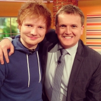 Aled with Ed Sheeran for 'Daybreak'.