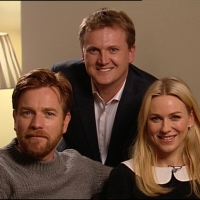 Aled and Ewan McGregor and Naomi Watts for 'Daybreak'.